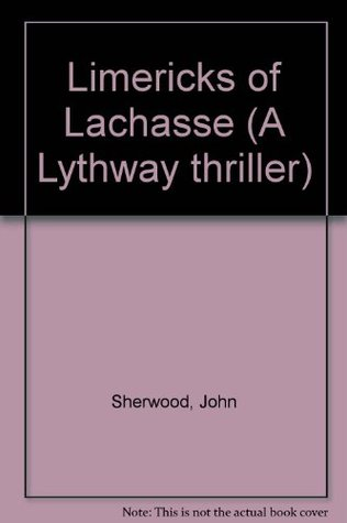 The Limericks of Lachasse