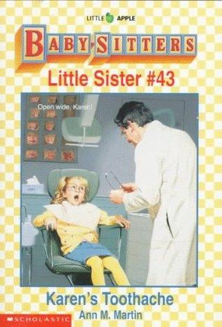 Karen's Toothache (Baby-Sitters Little Sister, #43)