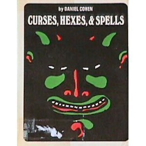Curses, Hexes and Spells