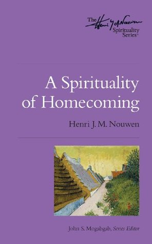 A Spirituality of Homecoming