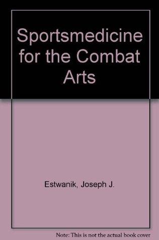 Sportsmedicine for the Combat Arts