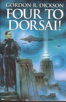 Four to Dorsai! (Childe Cycle, #1-4)