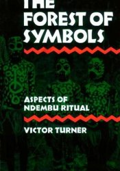 The Forest of Symbols: Aspects Of Ndembu Ritual Pdf Book