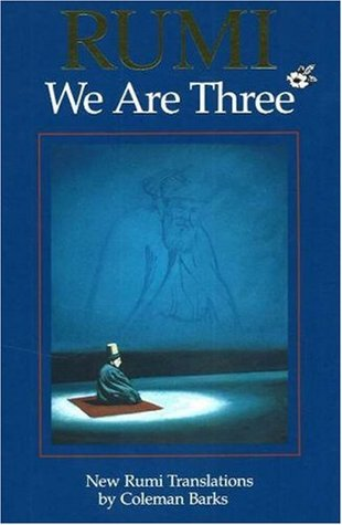 Rumi: We Are Three