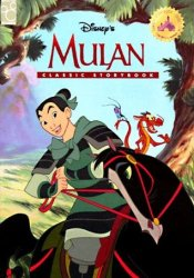 Disney's Mulan Classic Storybook (The Mouse Works Classics Collection) Pdf Book