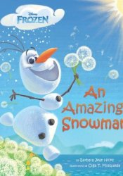 An Amazing Snowman (Frozen) Pdf Book