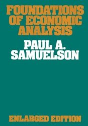 Foundations of Economic Analysis (Harvard Economic Studies) Pdf Book