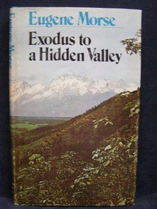 Exodus to a Hidden Valley