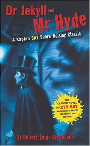 Dr. Jekyll and Mr. Hyde: A Kaplan SAT Score-Raising Classic