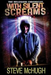 With Silent Screams  (Hellequin Chronicles #3) Book