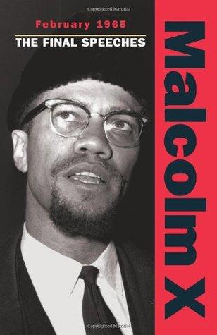 Malcolm X Speeches: February 1965