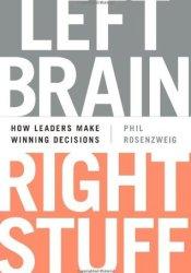 Left Brain, Right Stuff: How Leaders Make Winning Decisions Pdf Book