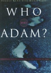 Who Was Adam?: a Creation Model Approach to the Origin of Man Pdf Book