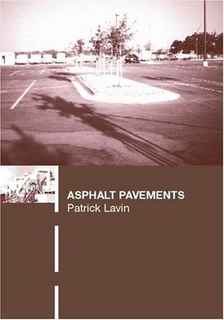 Asphalt Pavements: A Practical Guide to Design, Production and Maintenance for Engineers and Architects