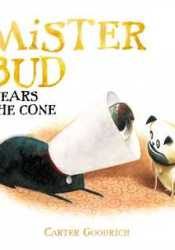 Mister Bud Wears the Cone Pdf Book