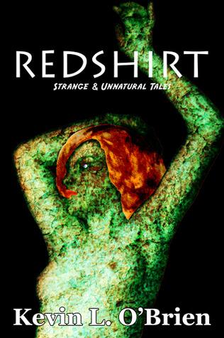 Redshirt (Strange & Unnatural Tales, #7)
