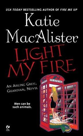 Light My Fire (Aisling Grey #3)