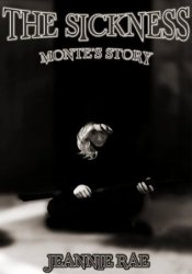 The Sickness: Monte's Story (Rise of the Plague Series) Pdf Book
