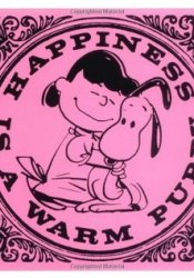 Happiness is a Warm Puppy Book by Charles M. Schulz