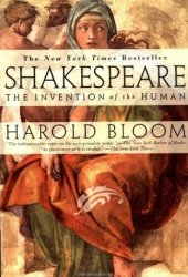 Shakespeare: The Invention of the Human Book