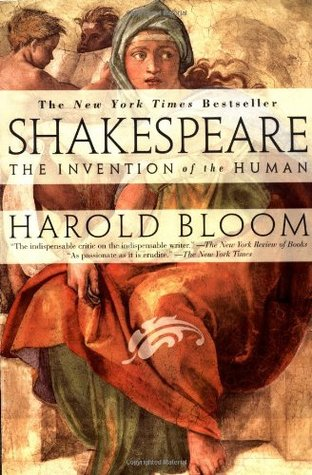 Shakespeare: The Invention of the Human
