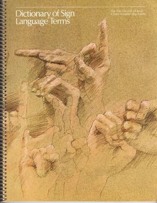 Dictionary of Sign Language Terms