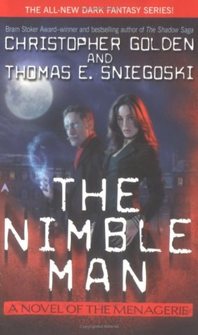 The Nimble Man (The Menagerie, #1)