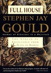 Full House: The Spread of Excellence from Plato to Darwin Pdf Book