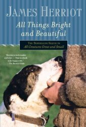 All Things Bright and Beautiful Pdf Book