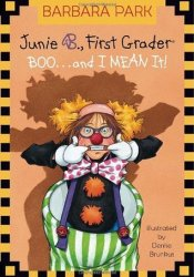 Junie B., First Grader: Boo...and I Mean It! (Junie B. Jones, #24) Pdf Book