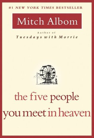 Image result for 5 people you meet in heaven goodreads