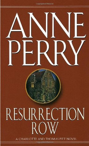 Resurrection Row Charlotte & Thomas Pitt #4 By Anne Perry