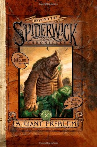 A Giant Problem (Beyond the Spiderwick Chronicles, #2)
