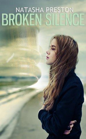 Broken Silence (Silence, #2)