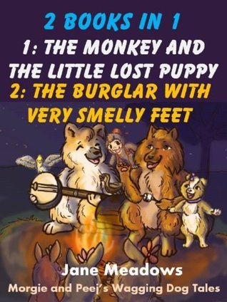 The Monkey and the Little Lost Puppy & The Burglar With Very Smelly Feet