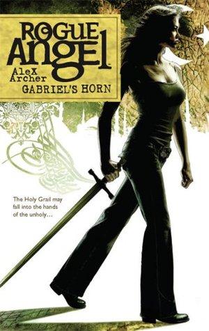 Gabriel's Horn (Rogue Angel, #13)