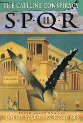 The Catiline Conspiracy (SPQR, #2)