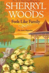 Feels Like Family (The Sweet Magnolias #3) Pdf Book