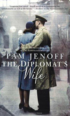 The Diplomat's Wife (The Kommandant's Girl, #2)