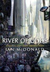 River of Gods (India 2047, #1) Book by Ian McDonald