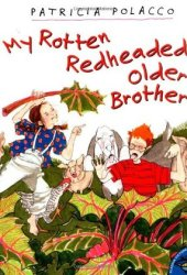 My Rotten Redheaded Older Brother