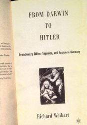 From Darwin to Hitler: Evolutionary Ethics, Eugenics, and Racism in Germany Pdf Book