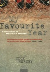 My Favorite Year: A Collection of Football Writing Pdf Book