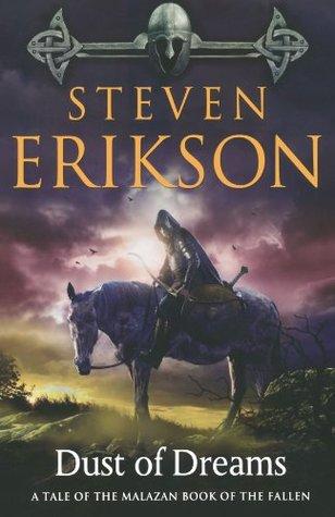 Dust of Dreams (Malazan Book of the Fallen, #9)