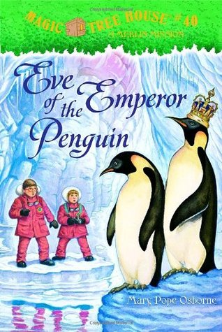 Eve of the Emperor Penguin (Magic Tree House, #40)