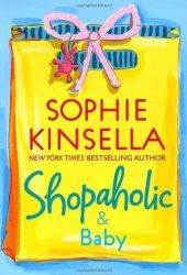 Shopaholic & Baby (Shopaholic, #5) Pdf Book
