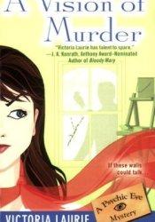 A Vision of Murder (Psychic Eye Mystery, #3) Pdf Book