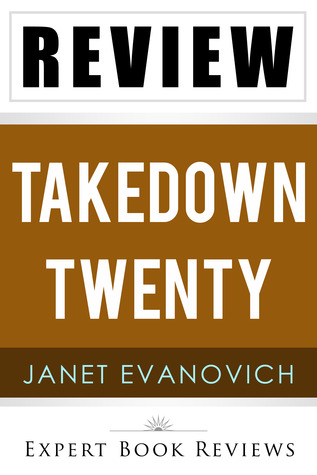 Takedown Twenty A Stephanie Plum Novel By Janet Evanovich Review