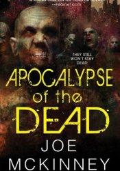 Apocalypse of the Dead (Dead World, #2) Pdf Book