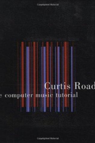 The Computer Music Tutorial Book Pdf ePub